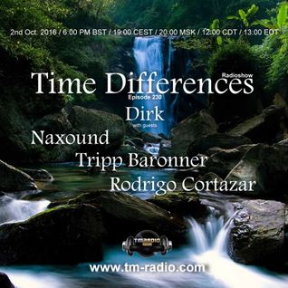 NAXOUND - Guest Mix - Time Differences 230 (2nd October 2016) on TM-Radio