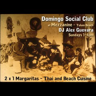 Alex Guevera - Domingo Social Club at Mezzanine, Tulum 26.8.12