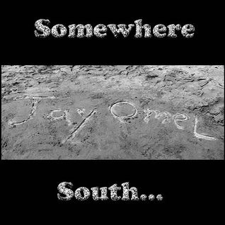 '' Somewhere South ''