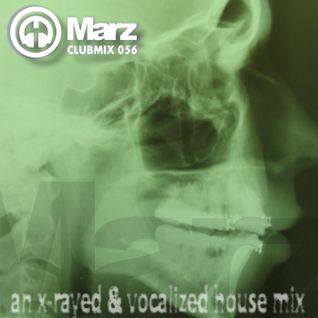 Clubmix 056 - An X-Rayed and Vocalized House Mix