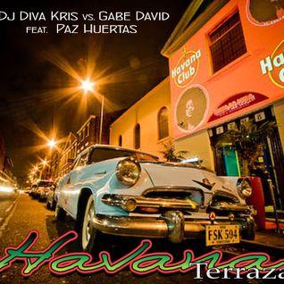 Dj Diva Kris vs. Gabe David feat Paz Huertas - Havanna Terraza