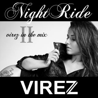 VIREZ in the Mix NightRide 2
