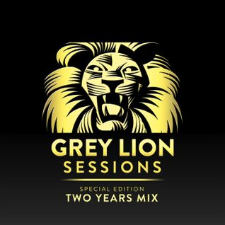 Grey Lion Sessions E008 (Two Years Special Edition)