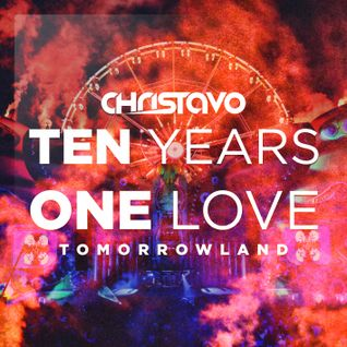 Christavo - Ten Years One Love Tomorrowland