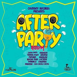 After Party Riddim Mix! (Chimney Rec.)