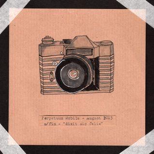 Perpetuum Mobile Podcast #37 - August 2013