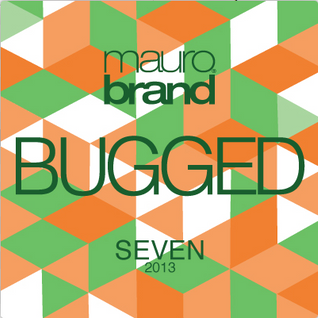 bugged@seven2013