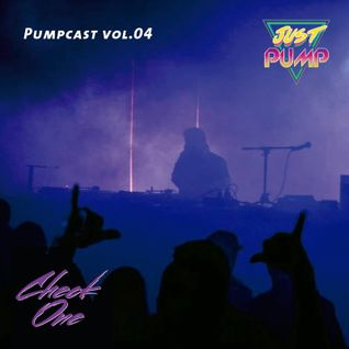Check One X Just Pump Pumpcast #4