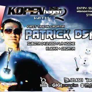 Patrick DSP - Live @ KOPENhagen - La Noche, Croatia, 04.12.2010