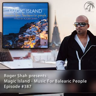 Magic Island - Music For Balearic People 387, 1st hour