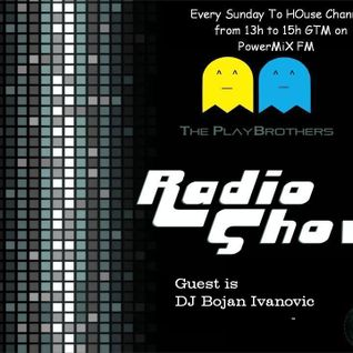 The PlayBrothers Radio Show 31 .:Guest DJ Bojan Ivanovic:.