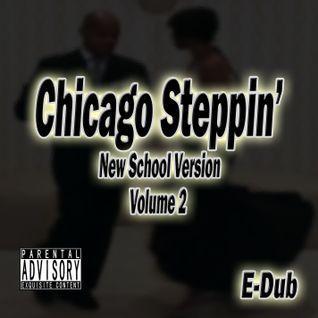 Chicago Steppin' (Volume 2)