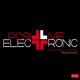 Positive Electronic #005 - Pre Summer Songs May 2014