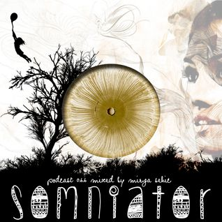 Somniator / Podcast # 066