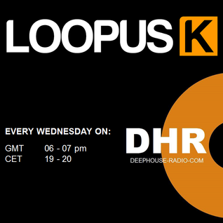 Loopus K - DHR Show Week 08_15
