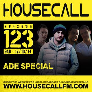 Housecall EP#123 (16/10/14) ADE Special