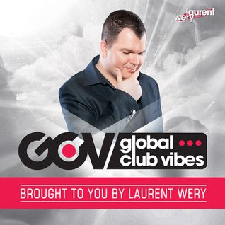 Global Club Vibes Episode 92