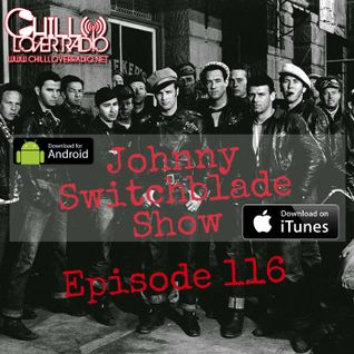 The Johnny Switchblade Show #116