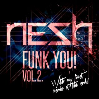 Nesh - Funk You! Vol. 2.