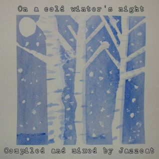 On a cold winter's night