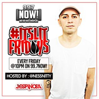 #ItsLitFridayNights on 99.7NOW! - week 6