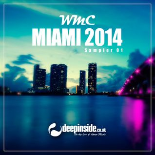 DEEPINSIDE WMC MIAMI 2014 Sampler (Part.1)