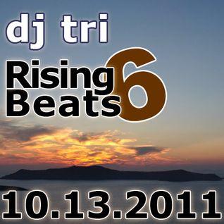 Dj tri - Rising Beats 6 - 10.13.2011