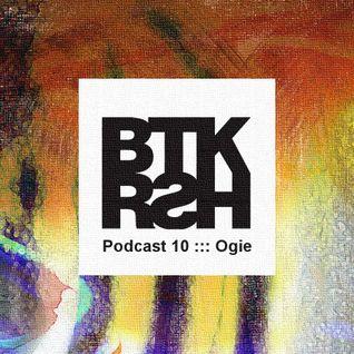 BTKRSH Podcast 10 by Ogie