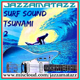 SURF SOUND TSUNAMI 2 - Surf guitar garage rock