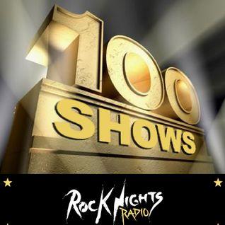Rock Nights Radio - VOLUME 100