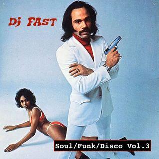 Dj FAST - Soul / Funk / Disco Vol. 3
