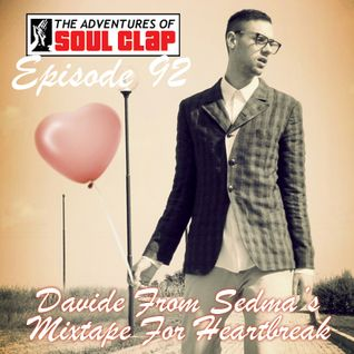 Episode 92: Davide From Sedma's Mixtape For Heartbreak