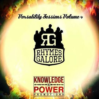 Versatility Sessions Volume 4 Hosted By Rhymes Galore