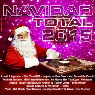 Navidad Total 2015 - Mixed by DJ Kike & DJ Fajry