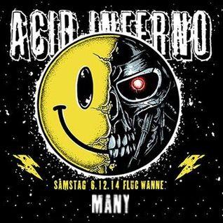Acid Inferno Recording 6.12.2014