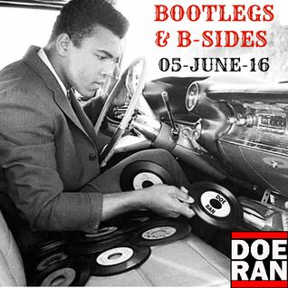 Bootlegs & B-Sides [05-June-2016]