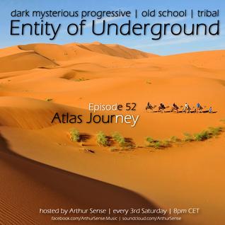 Arthur Sense - Entity of Underground #052: Atlas Journey [Dec 15] on Insomniafm.com