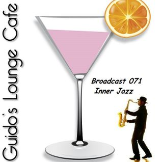Guido's Lounge Cafe Broadcast 071 Inner Jazz (20130712)