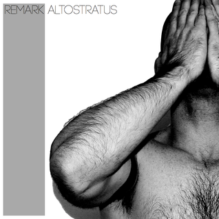 Remark presents Altostratus - Summer 2013