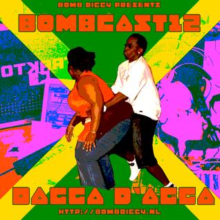 BombCast 12: Dagga D'Agga