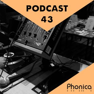 Phonica Podcast 43