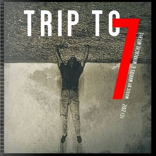 MgM Michel - Trip to 7