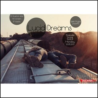 Lucid Dreams 023 [May 2013] on InsomniaFM