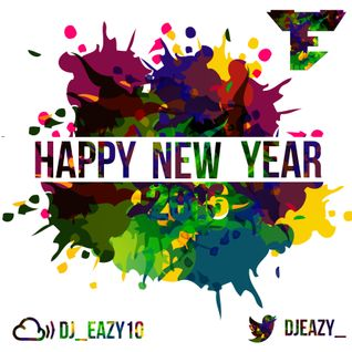 Dj Eazy - Happy New Year Mix (2016)