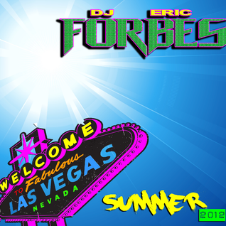 Dj Eric Forbe$ Vocal/Electro House Mix Summer 2012
