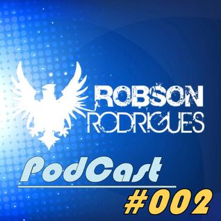 PodCast #002 - Robson Rodrigues