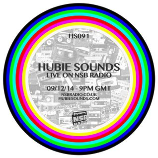 Hubie Sounds 091 - 9th Dec 2014