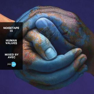 NoiseTape #55 - Avec - Human Values