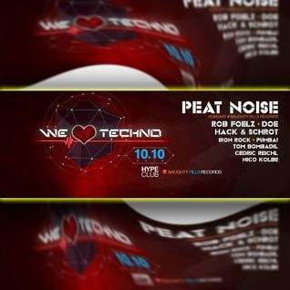 Peat Noise @ WE LOVE TECHNO, Hype Club, Stuttgart (Germany) (10.OCT.2014)