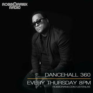 DANCEHALL 360 SHOW - (30/06/16) ROBBO RANX